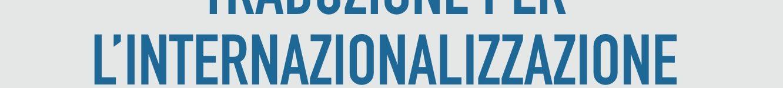 Traduzione per l'internazionalizzazione digitale – SEMINARI