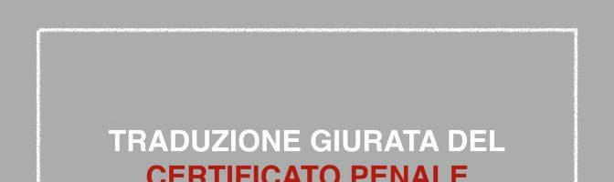 Traduzione giurata a Pescara del Certificato penale ucraino e russo