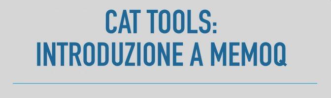 CAT tools: Introduzione a memoQ – SEMINARI